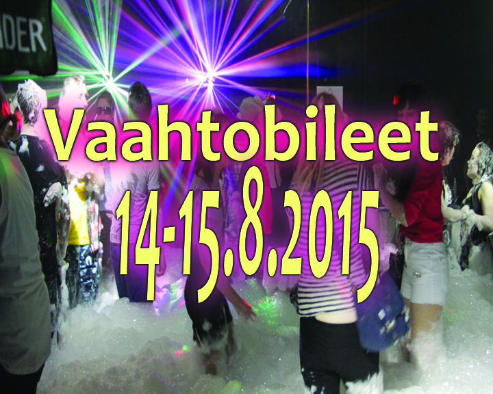Vaahtobileet 14-15.8.2015